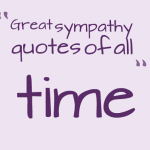 Great sympathy quotes of all time