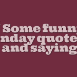 Some funny monday quotes and sayings