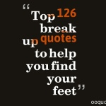 Top 126 break up quotes to help you find your feet