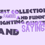 Best collection of famous and funny fighting quotes and sayings