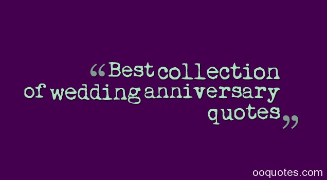 Best collection of wedding anniversary quotes
