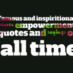 Famous and inspiritional women empowerment quotes and sayings of all time
