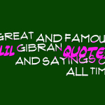 Great and famous khalil gibran quotes and sayings of all time