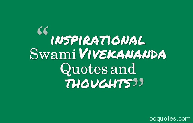 inspirational Swami Vivekananda Quotes quotes and thoughts
