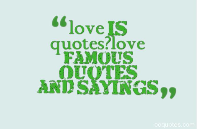love is quotes love famous quotes and sayings