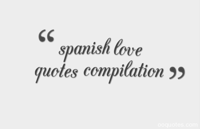 Love Quotes In Spanish For Him With Translation : spanish love quotes with translation spanish love phrases spanish love ...