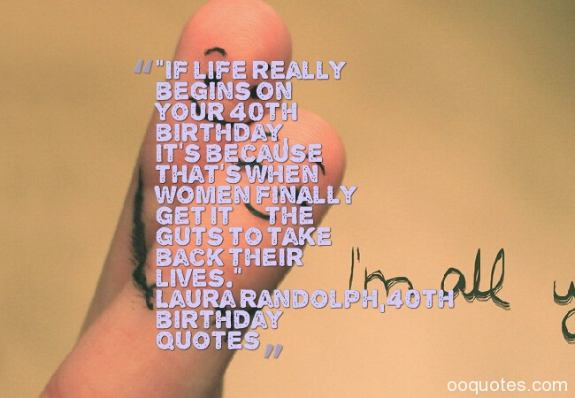 40th birthday quotes