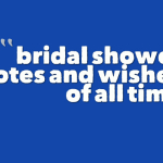 bridal shower quotes and wishes of all time
