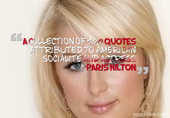 paris hilton quotes