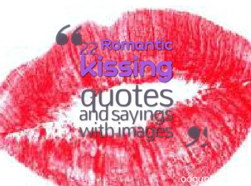 kissing quotes,cute kissing quotes,romantic quotes,first kiss quotes