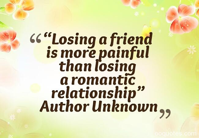 pain of losing a friend quotes - photo #15