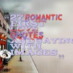 27 Romantic first love quotes and sayings with images