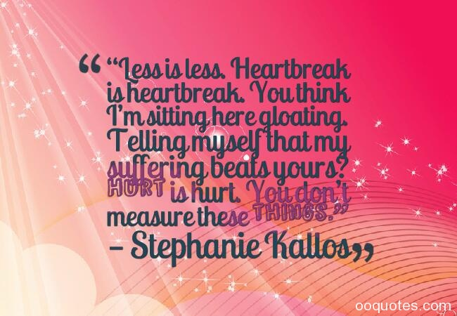 heart break quotes,heart break quotes and images,sad love quotes,getting over heartbreak quotes,funny heartbreak quotes,sad quotes,heart break quotes and sayings,heartache quotes