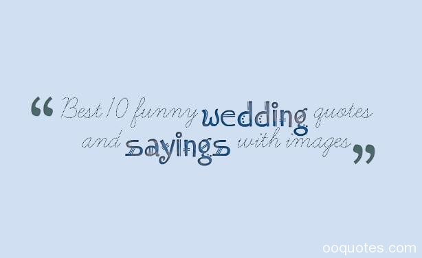 funny wedding quotes