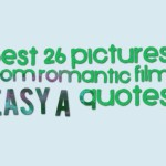 Best 26 pictures from romantic film easy a quotes