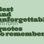 Best and unforgettable jim rohn quotes to remember