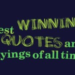 Best winning quotes and sayings of all time