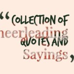 Collection of Cheerleading Quotes and Sayings