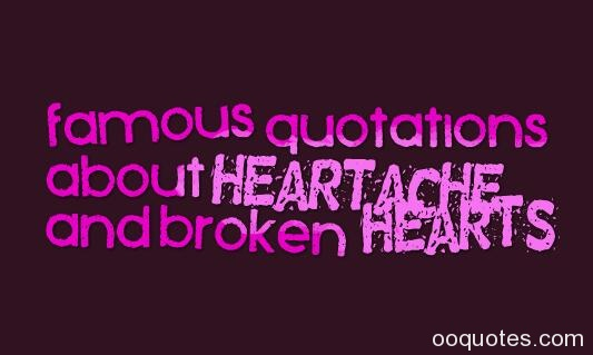 heartache quotes