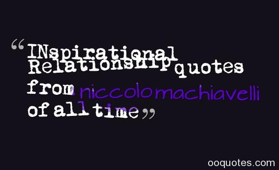 Machiavelli Human Nature Quotes