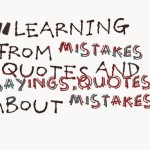 Learning from mistakes quotes and sayings,quotes about mistakes