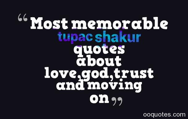 Tupac Quotes About Love Extraordinary Most Memorable Tupac Shakur Quotes About Lovegodtrust And Moving