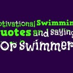 Motivational Swimming Quotes and sayings for swimmers
