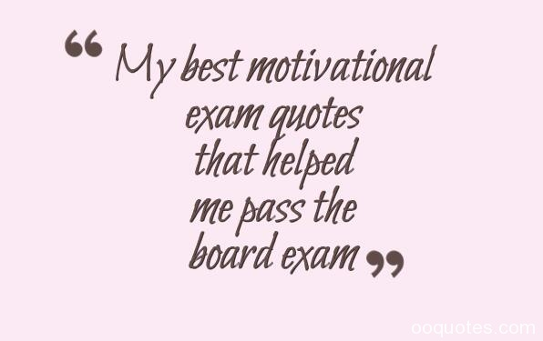 My Best Motivational Exam Quotes That Helped Me Pass The