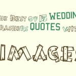 The Best of 14 Wedding Crashers quotes with images