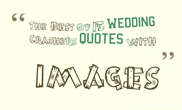 wedding crashers quotes
