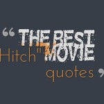 "The best ""Hitch"" movie quotes"