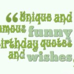 Unique and famous funny birthday quotes and wishes