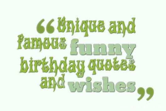 birthday quotes funny,birthday quotes,birthday wishes,funny birthday quotes,inspirational birthday quotes,birthday jokes,birthday quotes for friends,birthday messages,birthday love quotes,birthday sayings