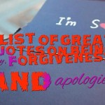 A list of great quotes on being sorry, forgiveness and apologies