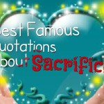 Best Famous Quotations About Sacrifice