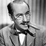 A large collection of hilarious and great Groucho Marx quotes