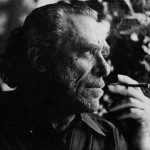 Great charles bukowski quotes on love,work,life of all time
