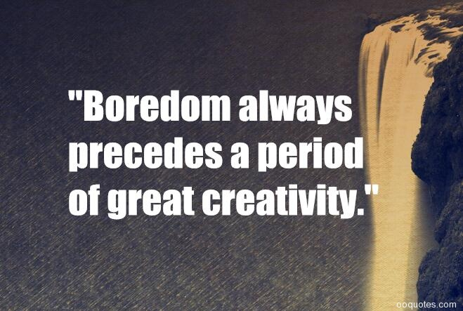Soren Kierkegaard Quote There Is Something Almost Cruel: A Collection Of Best 28 Bores Quotes And Boredom Quotes