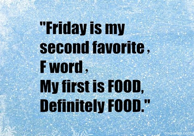 22 Funny And Humorous Friday Quotes And Friday Sayings With